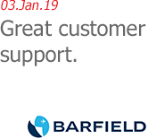03.Jan.19 | Barfield - Great customer support.